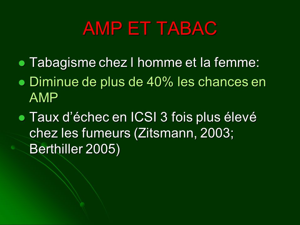 AMP ET TABAC Tabagisme chez l homme et la femme: