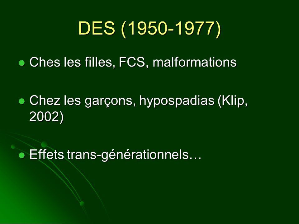 DES (1950-1977) Ches les filles, FCS, malformations