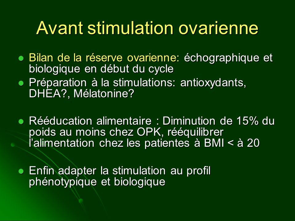 Avant stimulation ovarienne