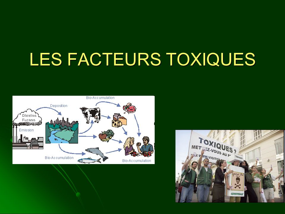 LES FACTEURS TOXIQUES