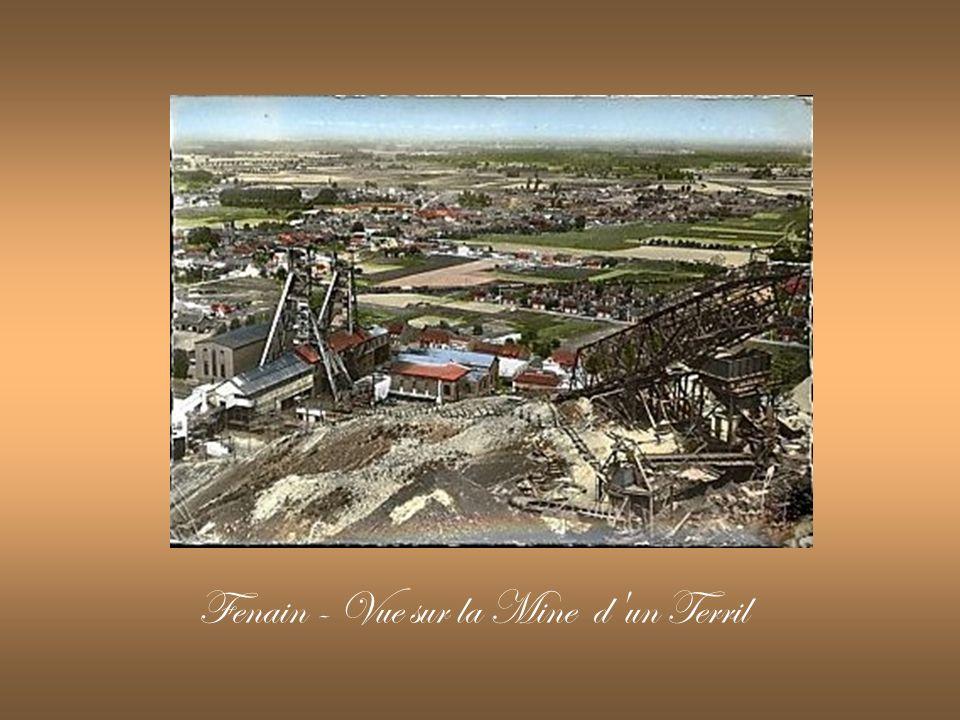 Fenain - Vue sur la Mine d un Terril