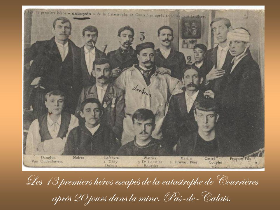 Les 13 premiers héros escapés de la catastrophe de Courrières