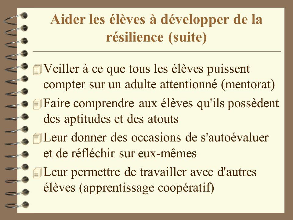 Aider les élèves à développer de la résilience (suite)