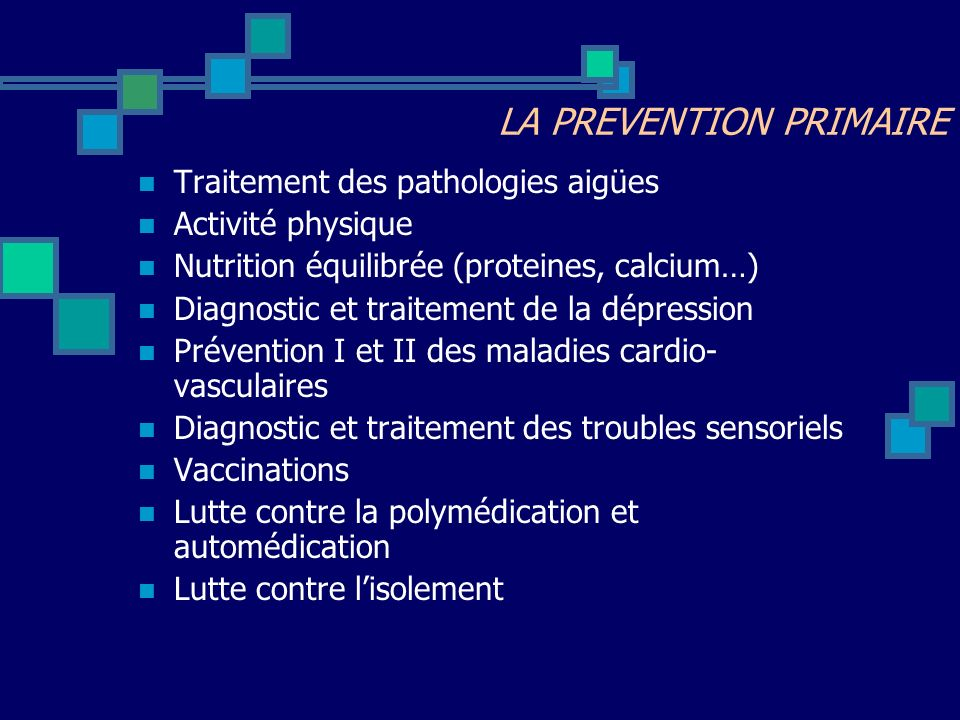 LA PREVENTION PRIMAIRE