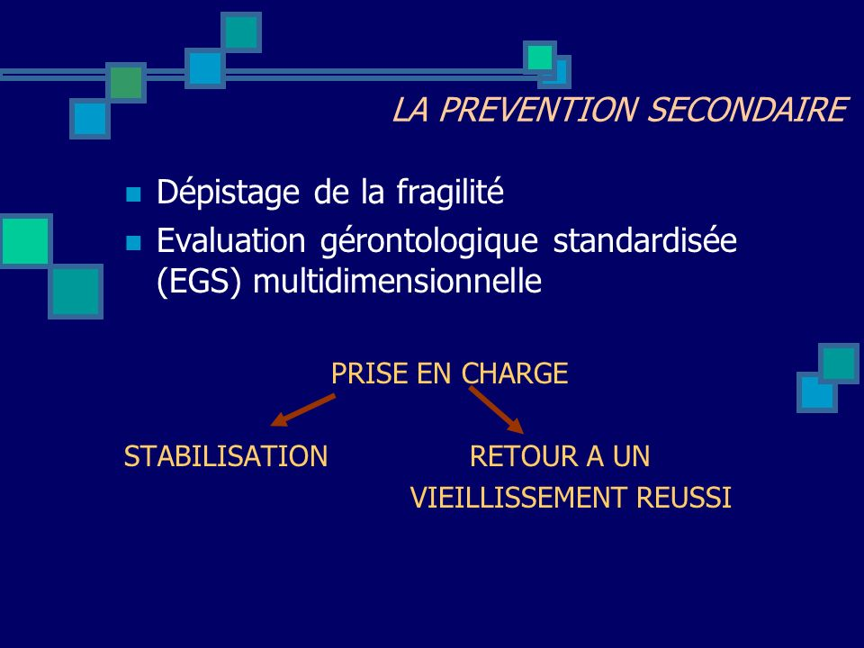 LA PREVENTION SECONDAIRE