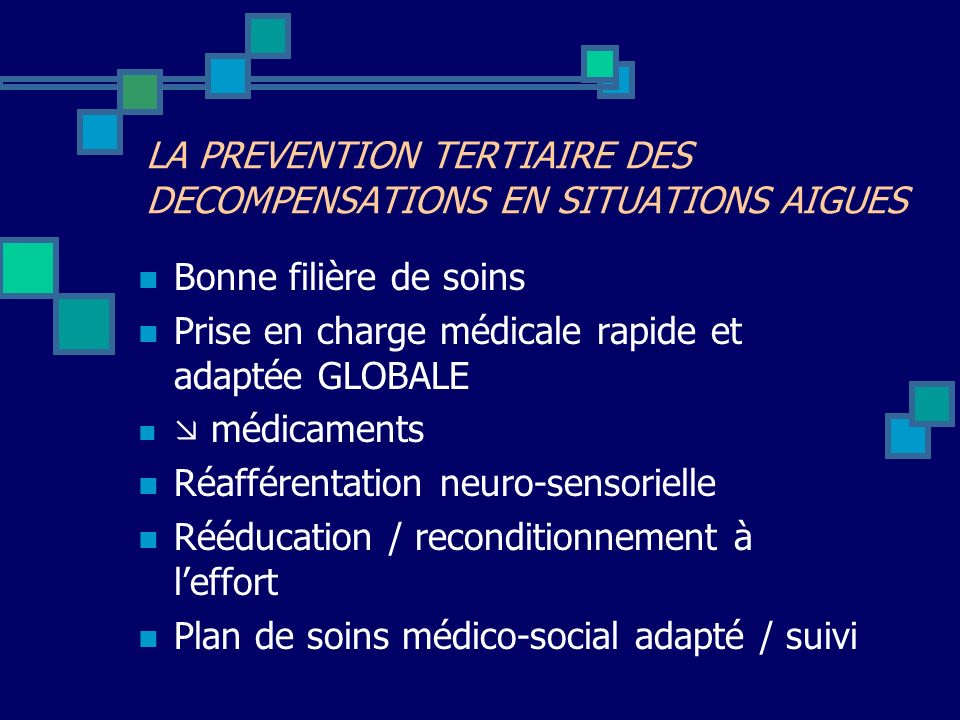LA PREVENTION TERTIAIRE DES DECOMPENSATIONS EN SITUATIONS AIGUES