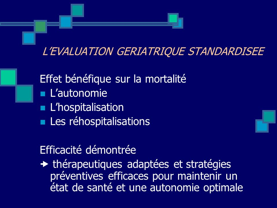L'EVALUATION GERIATRIQUE STANDARDISEE