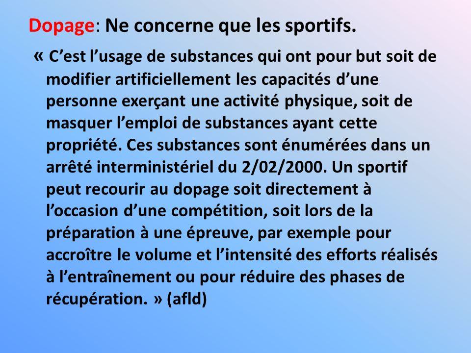 Dopage: Ne concerne que les sportifs