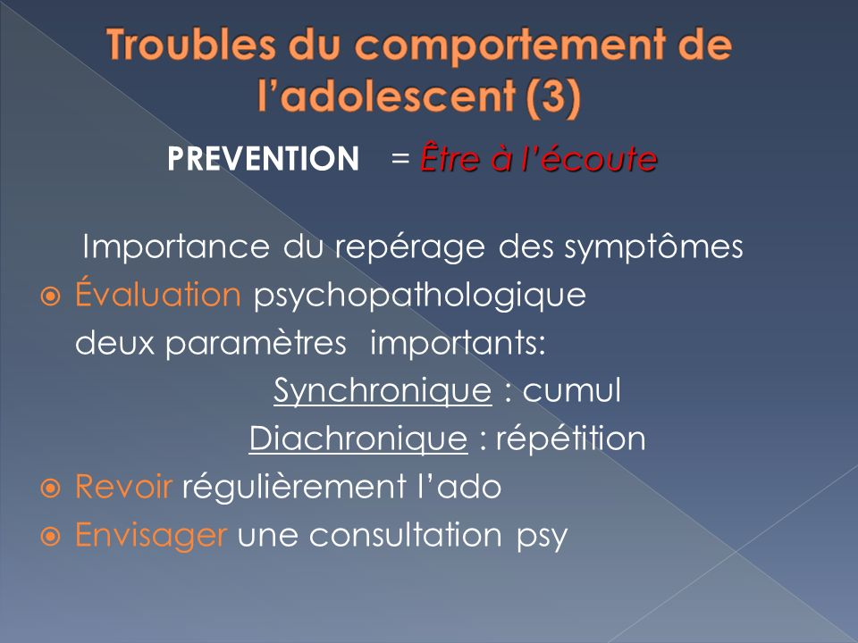 Troubles du comportement de l'adolescent (3)