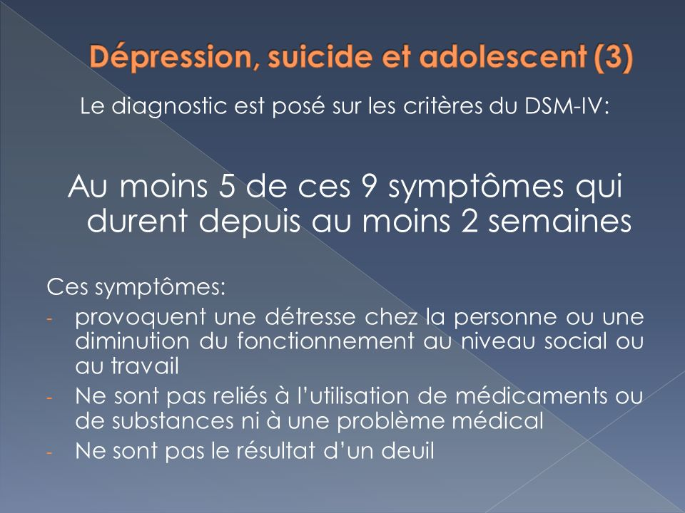 Dépression, suicide et adolescent (3)