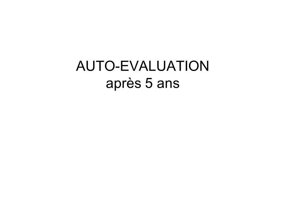 AUTO-EVALUATION après 5 ans