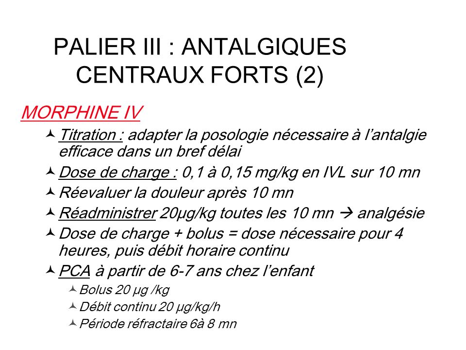 PALIER III : ANTALGIQUES CENTRAUX FORTS (2)