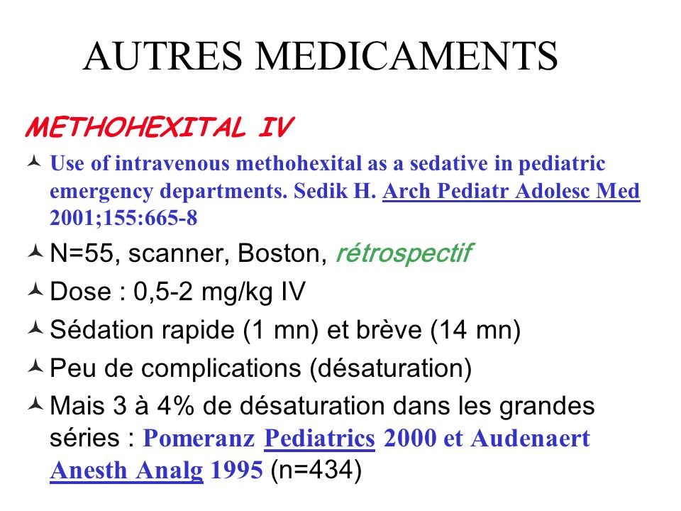 AUTRES MEDICAMENTS METHOHEXITAL IV N=55, scanner, Boston, rétrospectif