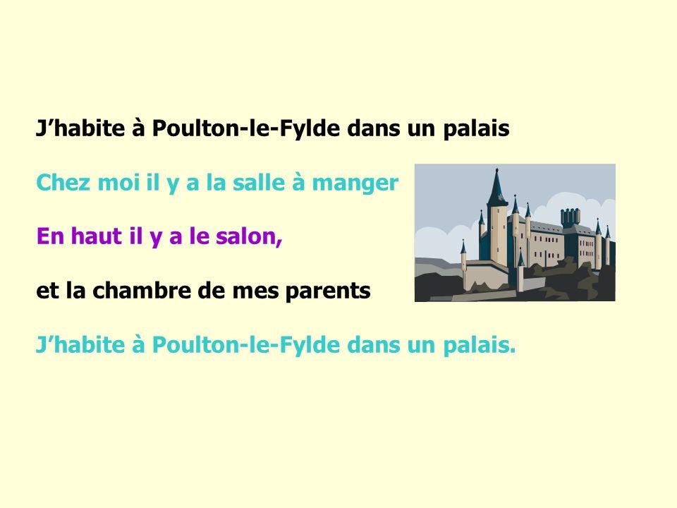 J'habite à Poulton-le-Fylde dans un palais