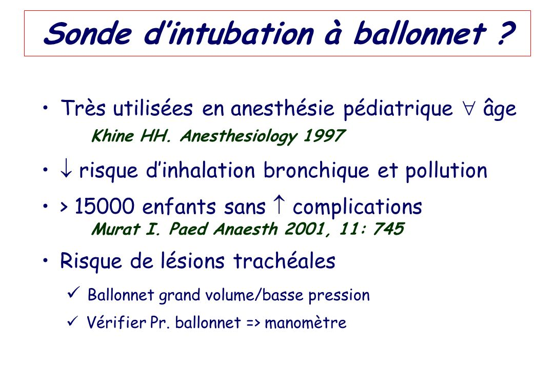 Sonde d'intubation à ballonnet
