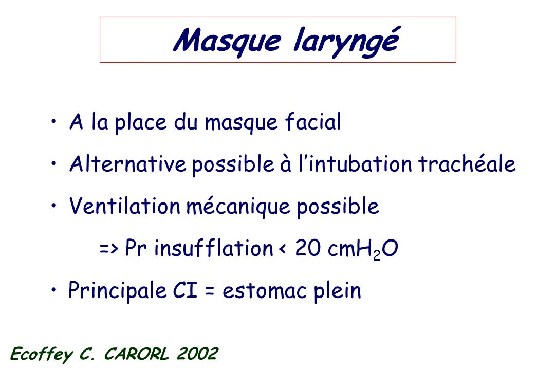 Masque laryngé A la place du masque facial