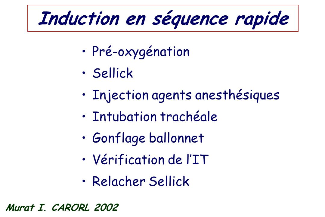 Induction en séquence rapide