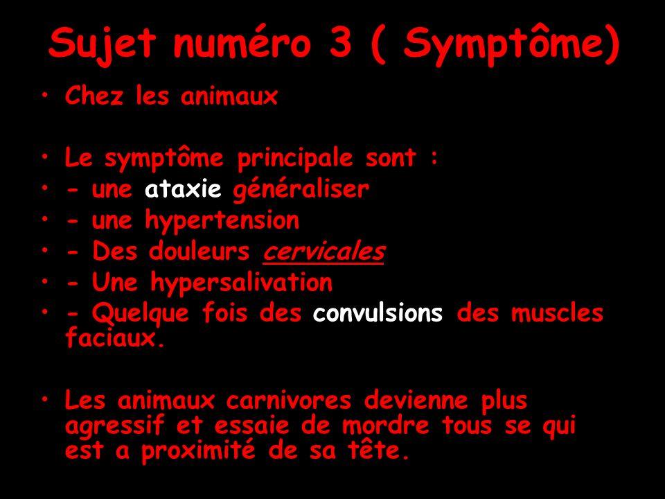 Sujet numéro 3 ( Symptôme)