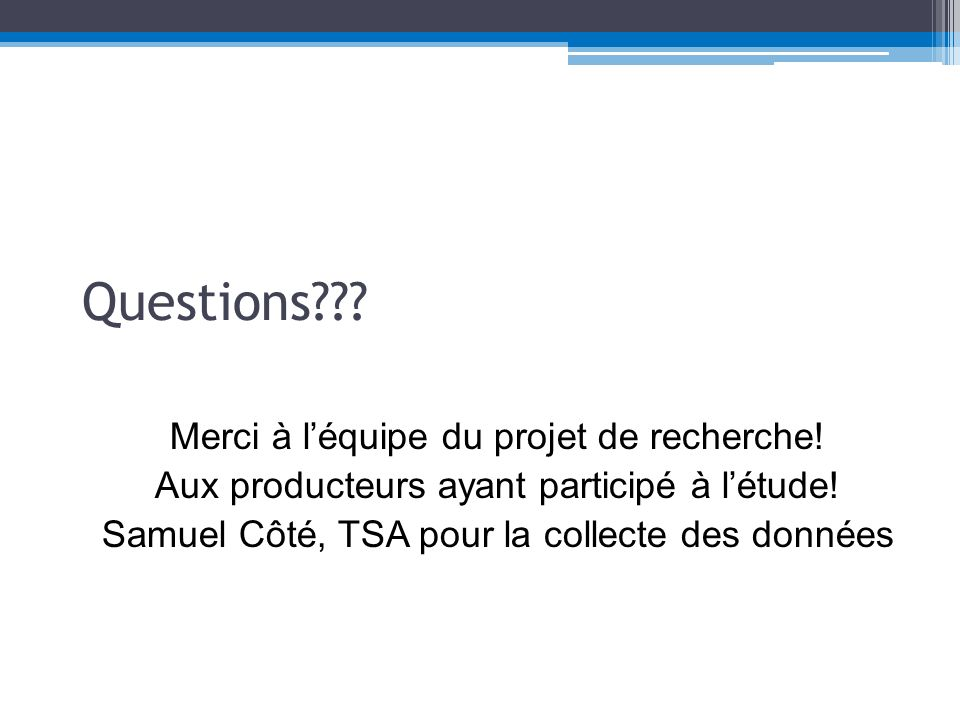 Questions Merci à l'équipe du projet de recherche!