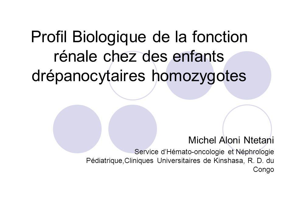 Profil Biologique de la fonction rénale chez des enfants drépanocytaires homozygotes