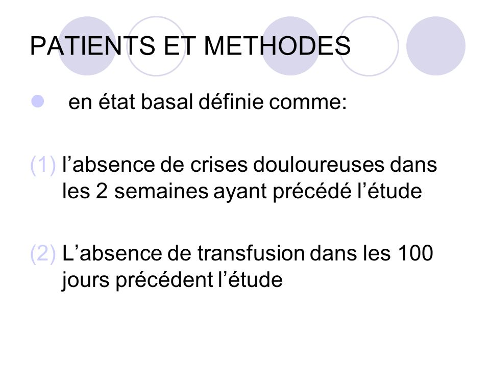 PATIENTS ET METHODES en état basal définie comme: