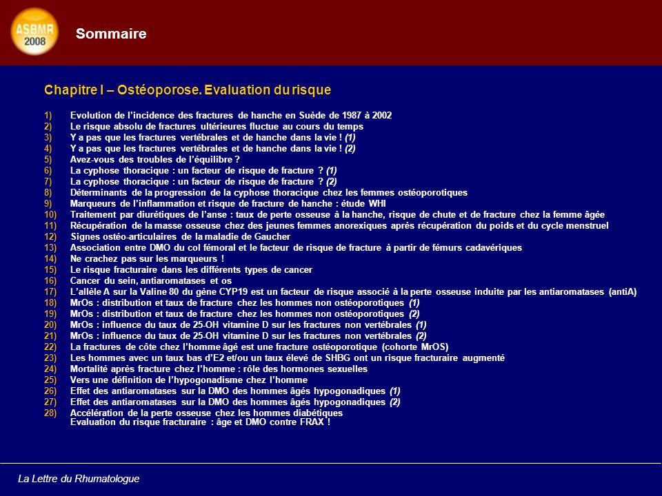 Sommaire Chapitre I – Ostéoporose. Evaluation du risque
