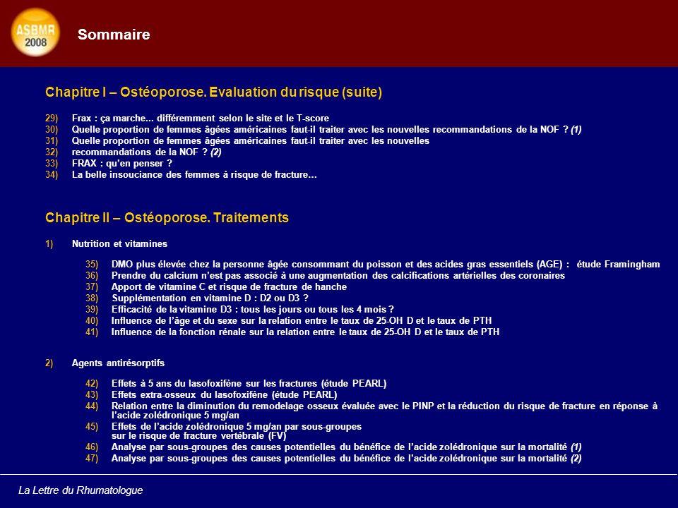 Sommaire Chapitre I – Ostéoporose. Evaluation du risque (suite)