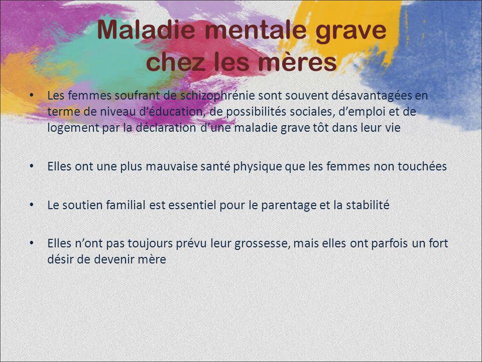 Maladie mentale grave chez les mères