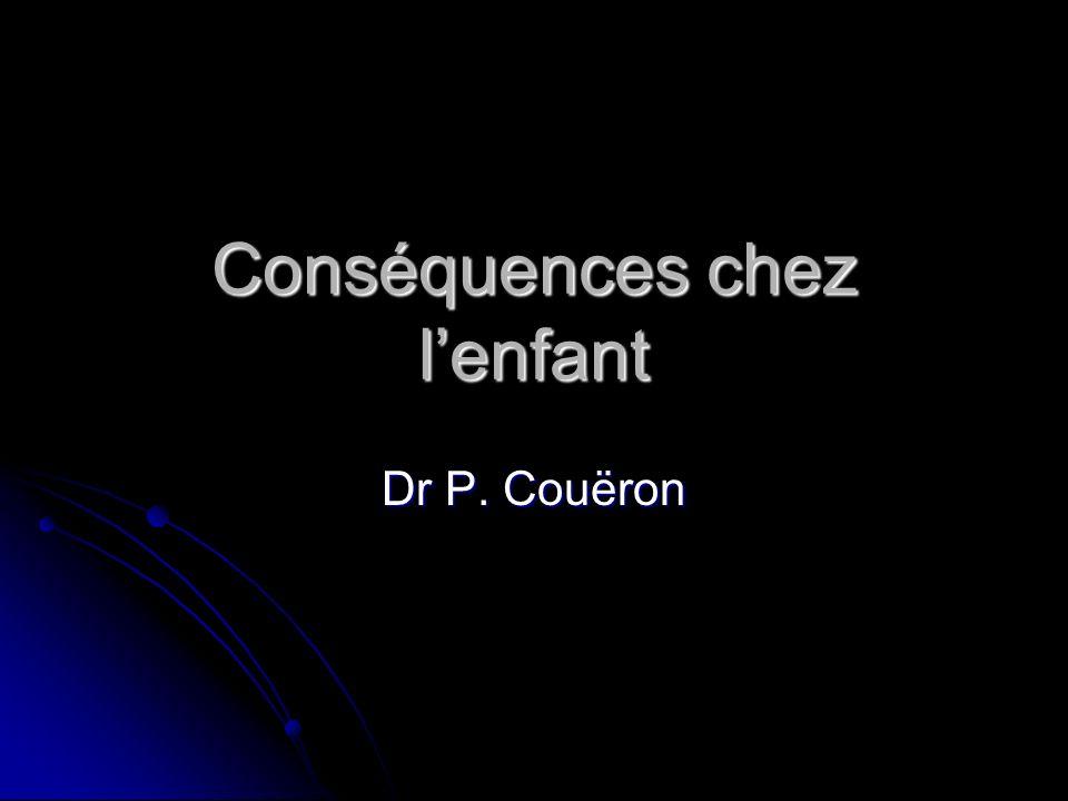 Conséquences chez l'enfant