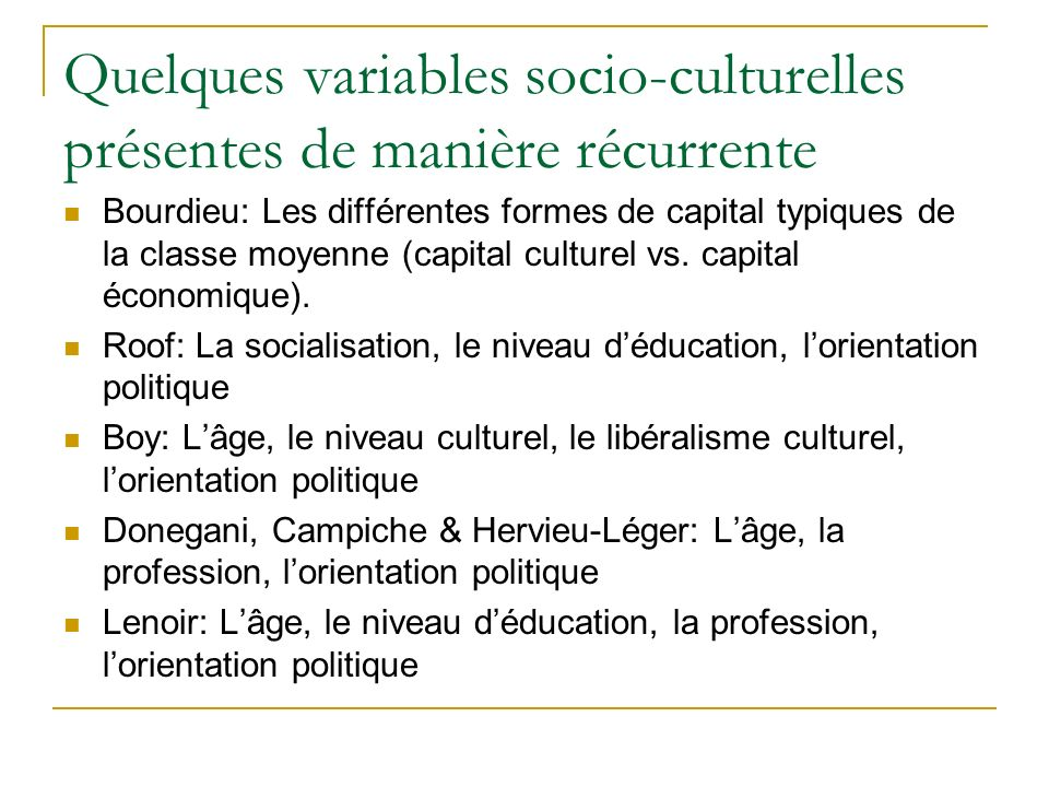 Quelques variables socio-culturelles présentes de manière récurrente