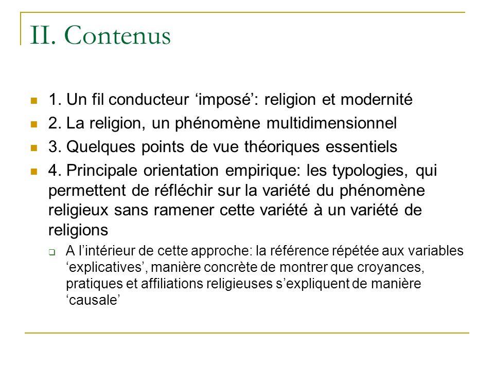 II. Contenus 1. Un fil conducteur 'imposé': religion et modernité