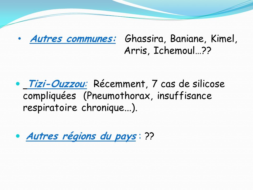 Autres communes: Ghassira, Baniane, Kimel, Arris, Ichemoul…
