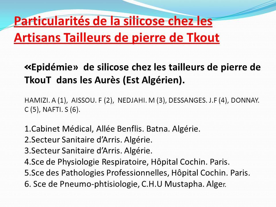 Particularités de la silicose chez les Artisans Tailleurs de pierre de Tkout