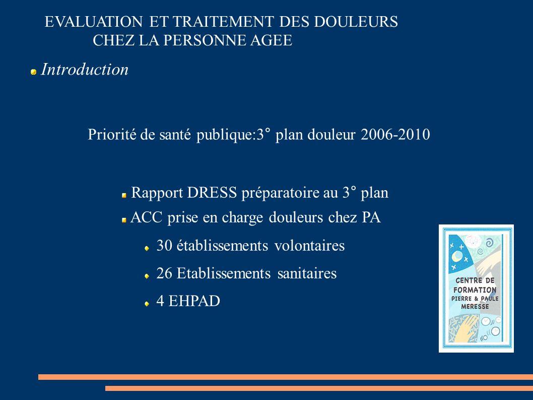 Priorité de santé publique:3° plan douleur 2006-2010
