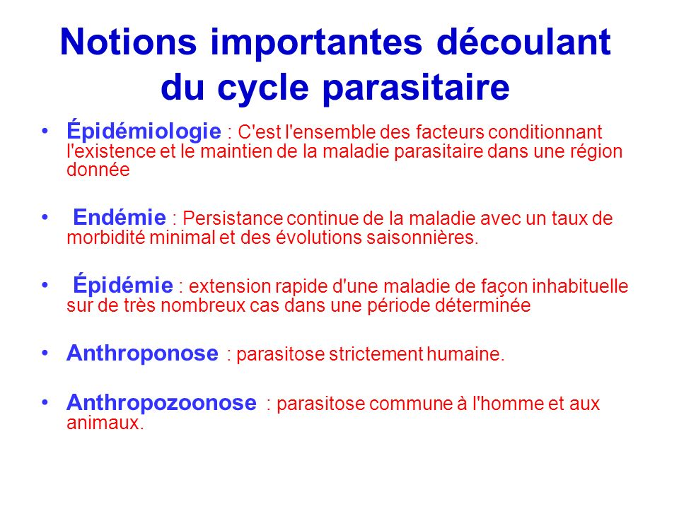 Notions importantes découlant du cycle parasitaire