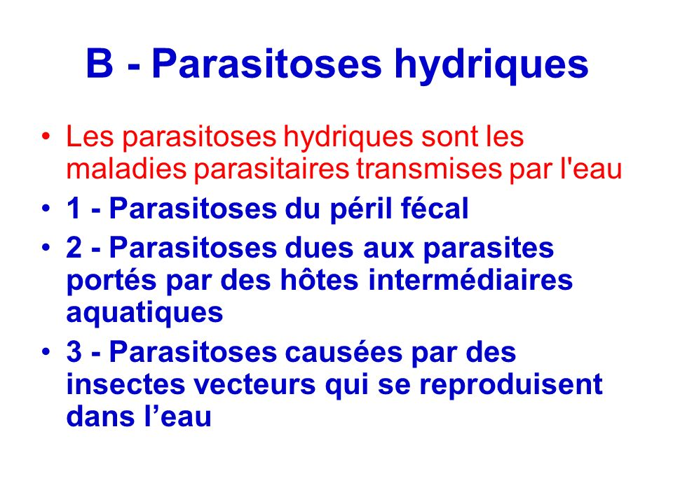 B - Parasitoses hydriques