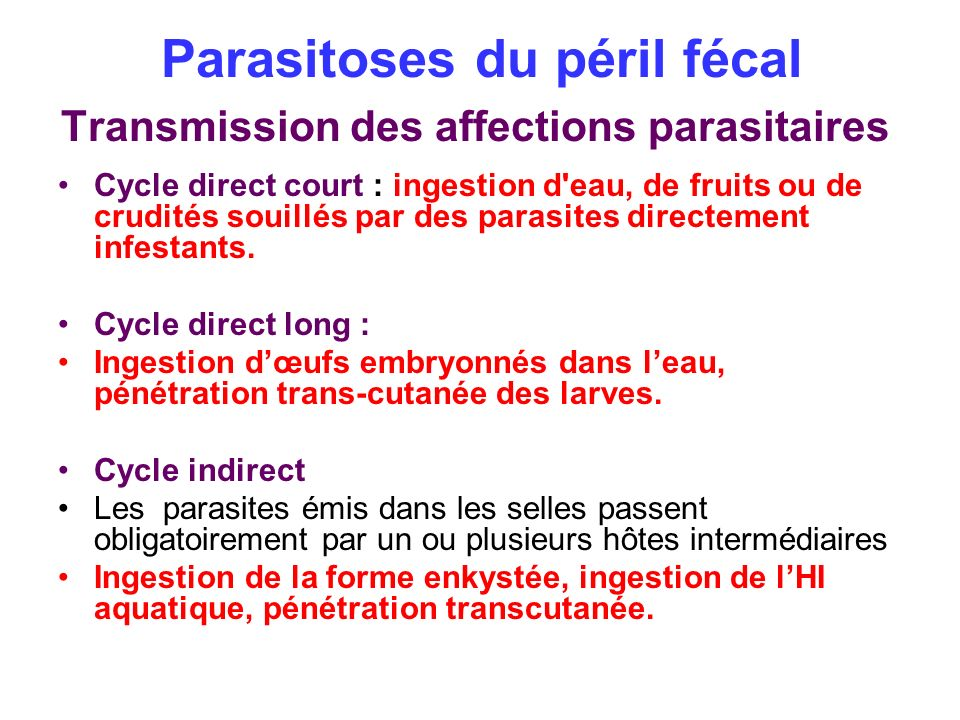 Parasitoses du péril fécal Transmission des affections parasitaires