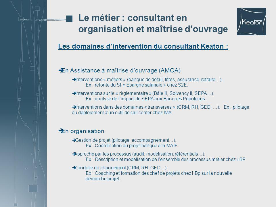 Le métier : consultant en organisation et maîtrise d'ouvrage