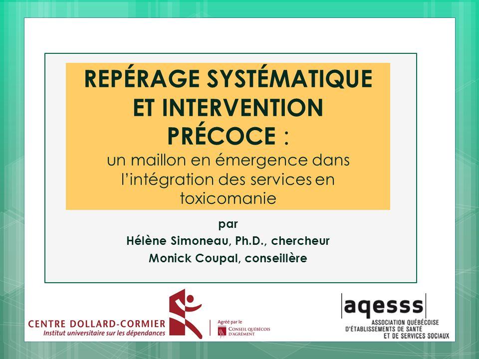 par Hélène Simoneau, Ph.D., chercheur Monick Coupal, conseillère