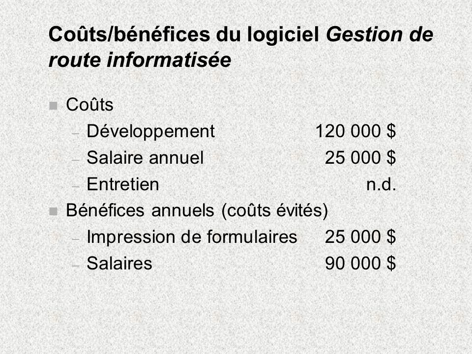 Coûts/bénéfices du logiciel Gestion de route informatisée