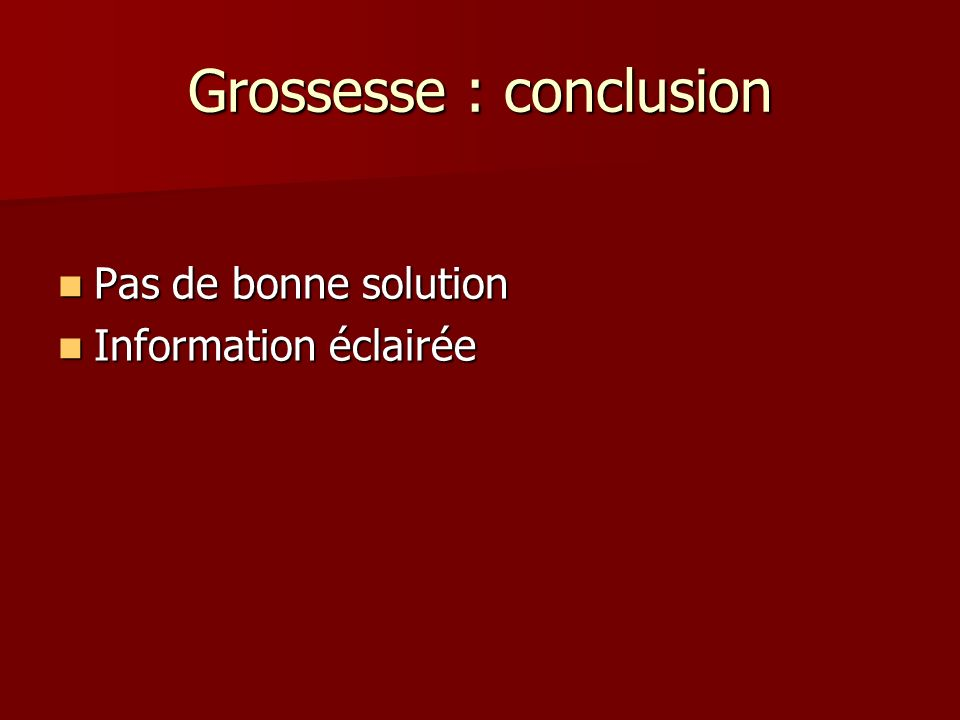 Grossesse : conclusion