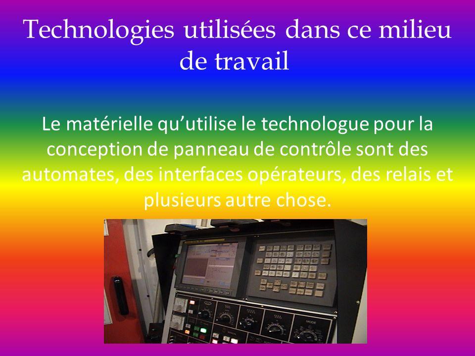 Technologies utilisées dans ce milieu de travail