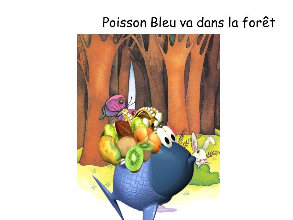 Poisson Bleu va dans la forêt