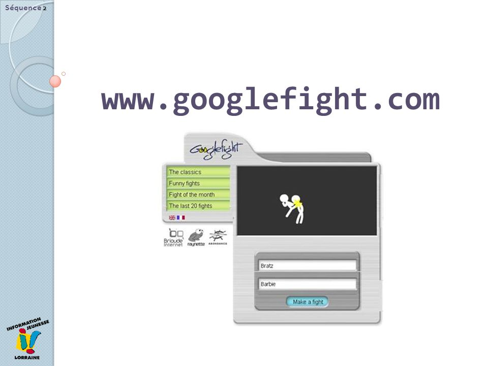 Séquence 2 www.googlefight.com