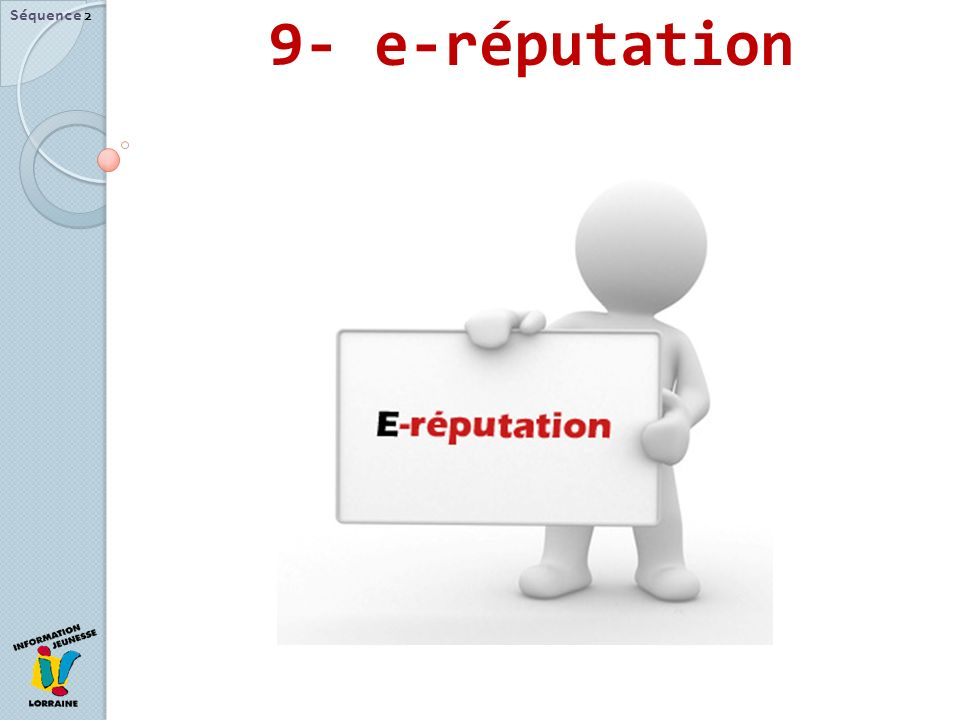 9- e-réputation Séquence 2