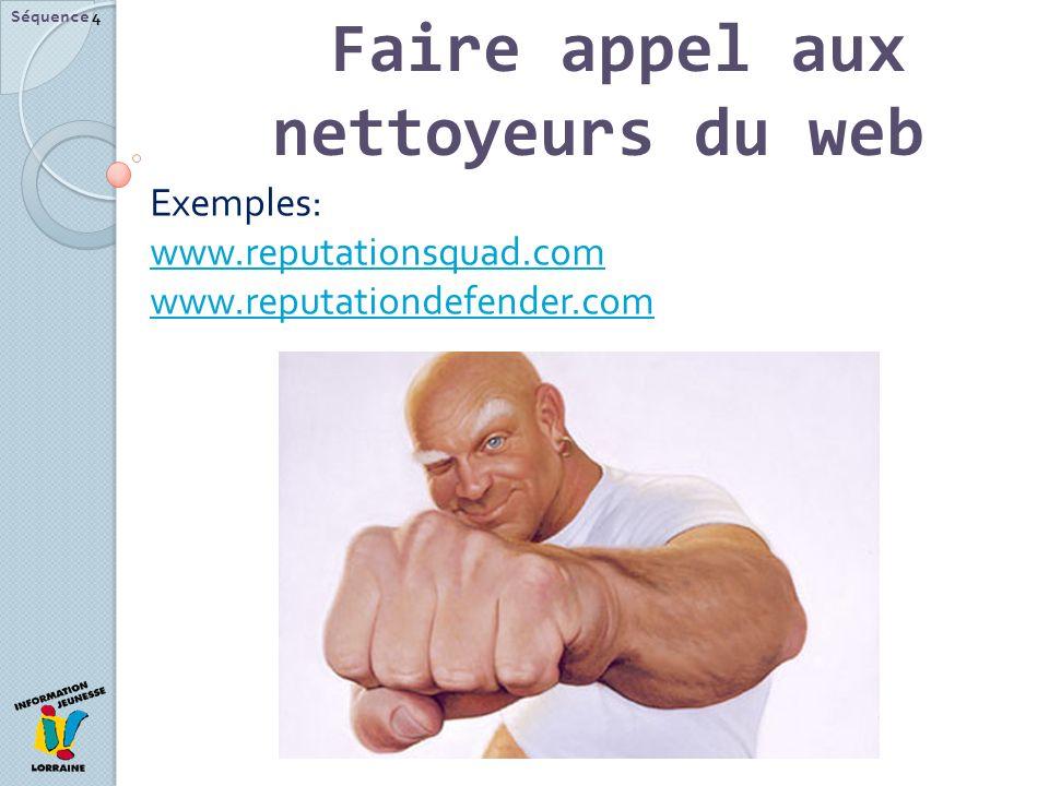 Faire appel aux nettoyeurs du web