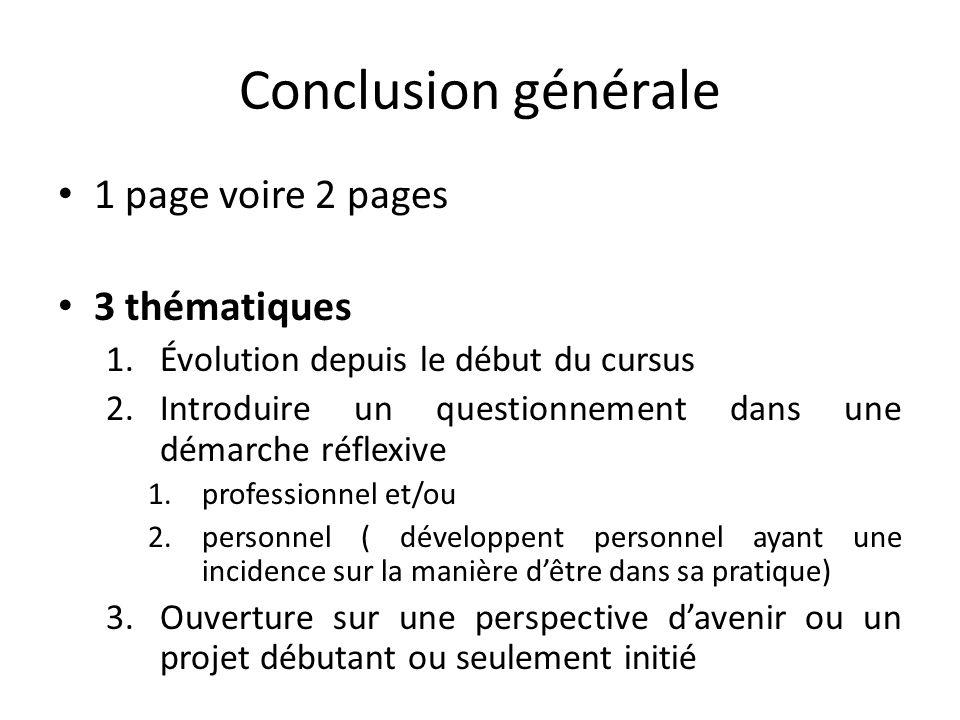Conclusion générale 1 page voire 2 pages 3 thématiques