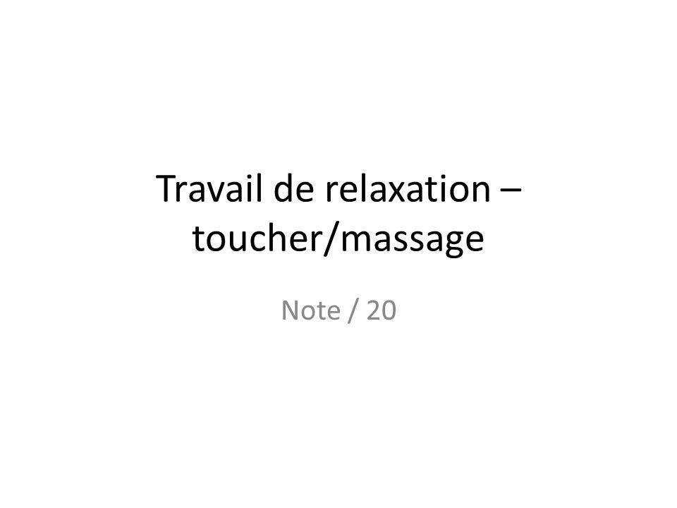 Travail de relaxation – toucher/massage