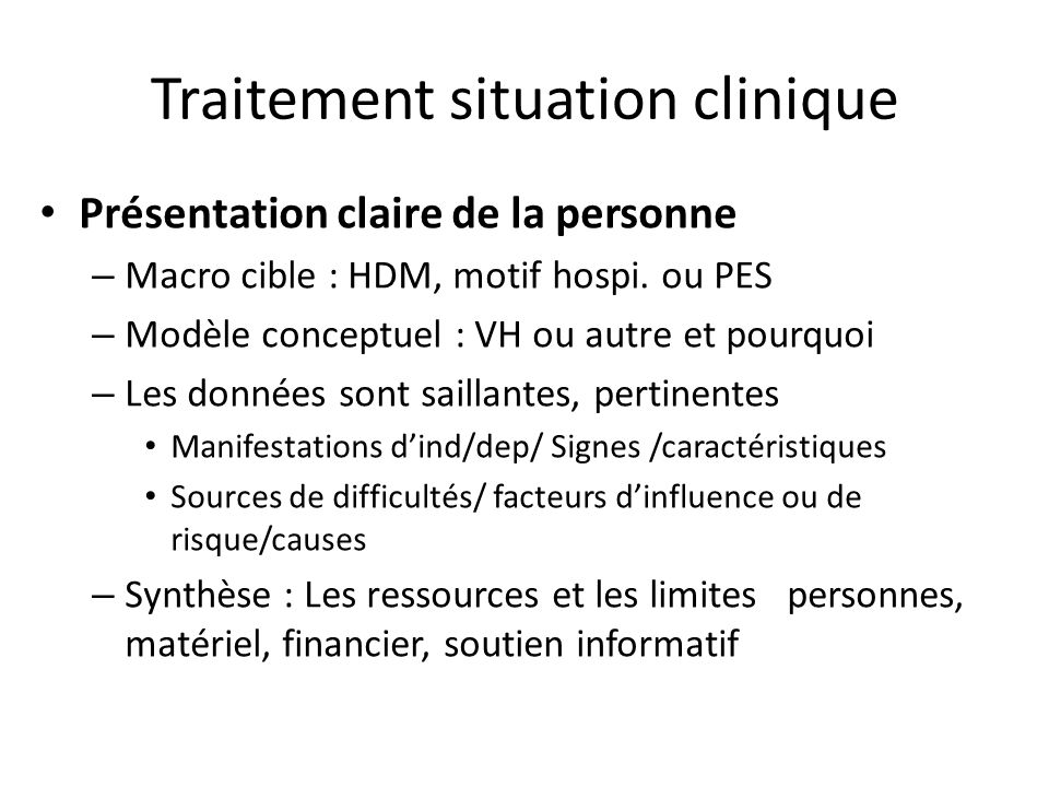 Traitement situation clinique