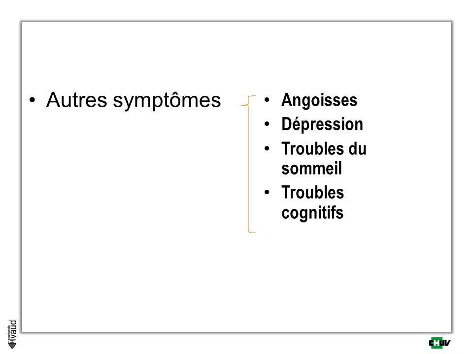 Autres symptômes Angoisses Dépression Troubles du sommeil